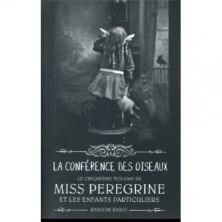 MISS PEREGRINE, TOME 05 -...