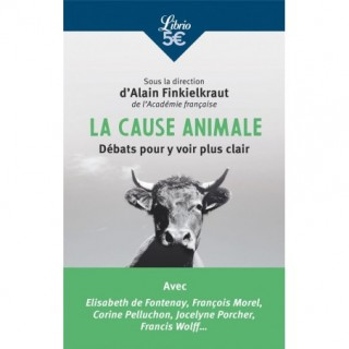 LA CAUSE ANIMALE - DEBATS...