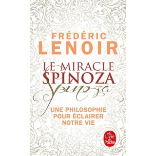 LE MIRACLE SPINOZA - UNE...