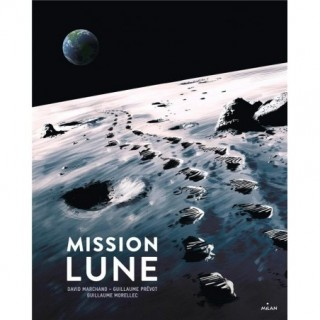MISSION LUNE - UNE ODYSSEE...
