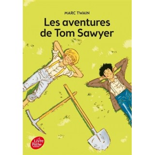 LES AVENTURES DE TOM SAWYER...