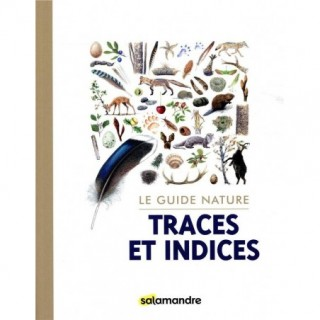 LE GUIDE NATURE TRACES ET...