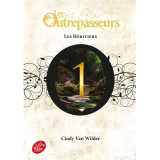 LES OUTREPASSEURS - TOME 1...