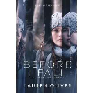 BEFORE I FALL / LE DERNIER...
