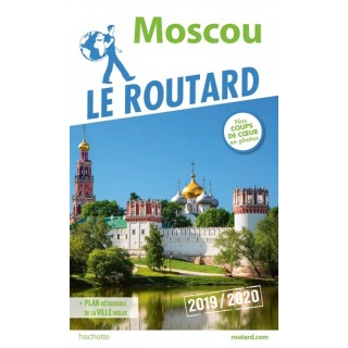 GUIDE DU ROUTARD MOSCOU...