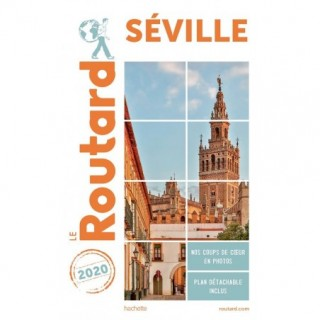 GUIDE DU ROUTARD SEVILLE 2020