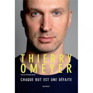 THIERRY OMEYER - CHAQUE BUT...